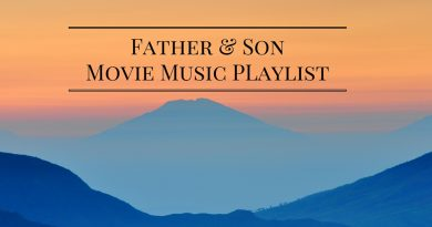 Father Son Movie Music Playlist